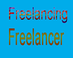 What is freelancing and what is freelancer?