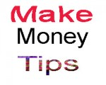 Make Money tips