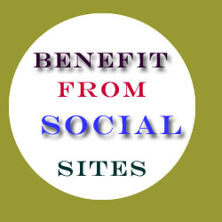 Top Social Media Sites And How You Can Get Benefit