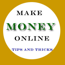 How To Make Money Online Tips And Tricks