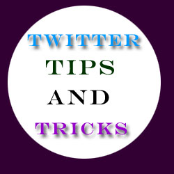 Top 10 Twitter Tips And Tricks