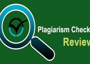Plagiarism Checker Review