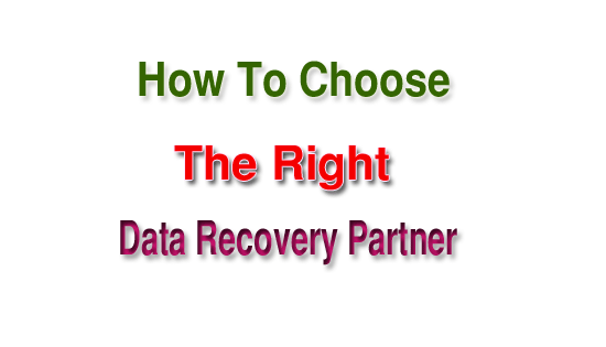How to Choose the Right Data Recovery Partner