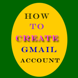 How To Create GMail Account With Tips And tricks