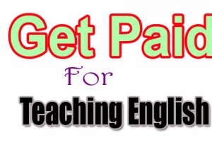 5 Best Ways To Get Paid For Teaching English From Home