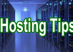 3 Must Know Hosting Tips