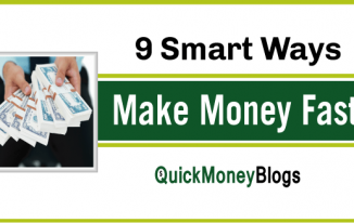 9 Smart Ways To Make Money Fast